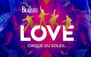 票务:The Beatles Love Show -- Cirque Du Soleil (披头士音乐秀)